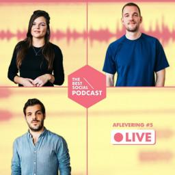 Afleveringplaatje van The Best Social Podcast #5 LIVE