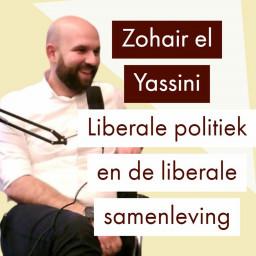 Afleveringplaatje van Zohair el Yassini over de liberale samenleving (Tweede Kamerlid VVD)