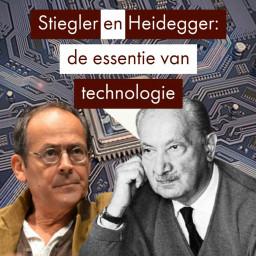 Afleveringplaatje van Heidegger, Pieter Lemmens, Stiegler: de essentie van technologie