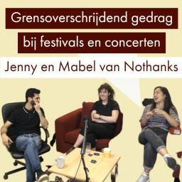 Afleveringplaatje van Grensoverschrijdend gedrag bij festivals en concerten | Jenny en Mabel van Nothanks