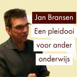 Afleveringplaatje van Een pleidooi voor ander onderwijs | Jan Bransen