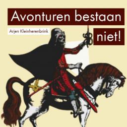 Afleveringplaatje van Avonturen bestaan niet en het belang van filosofie   Arjen Kleinherenbrink