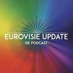 Afleveringplaatje van Dit is Eurovisie Update! De must-listen podcast over het Songfestival.
