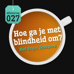 Afleveringplaatje van Aflevering 27: Hoe ga je met blindheid om? - Met Roger Schepers