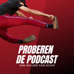 Afleveringplaatje van Proberen de Podcast met Jan-Willem van Schip E2 Wilco van Rooijen Deel 1 van 2