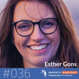 Afleveringplaatje van #036 Esther Gons - Waarom een corporate start-up het veel makkelijker heeft dan een gewone start-up