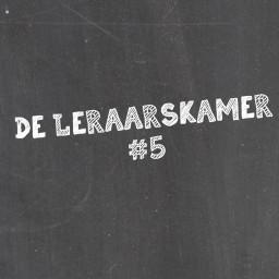 Afleveringplaatje van #26 | De Leraarskamer #5