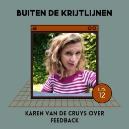 Afleveringplaatje van #12   Karen Van De Cruys over feedback