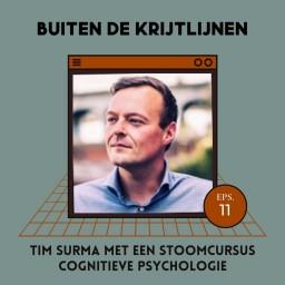Afleveringplaatje van #11   Tim Surma met een stoomcursus cognitieve psychologie