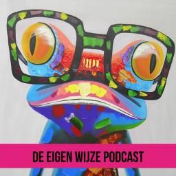 Afleveringplaatje van #19 De Eigenwijze Podcast met Anita Wix over de weg van huiselijk geweld naar een liefdevol thuis.