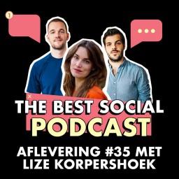 Afleveringplaatje van The Best Social Podcast #35 - Lize Korpershoek