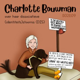 Afleveringplaatje van S02E09 Charlotte Bouwman over haar dissociatieve (identiteits)stoornis (DIS)
