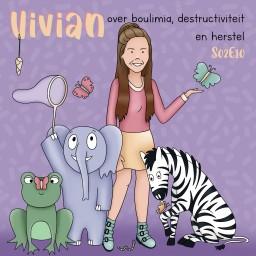 Afleveringplaatje van S02E10 Vivian over boulimia, destructiviteit en herstel
