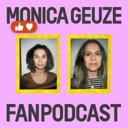 Logo van De Monica Geuze Fanpodcast